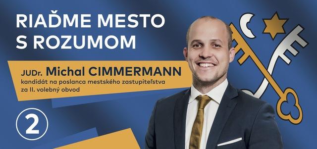 Má byť inovatívny a realistický. Mestský poslanec Michal Cimmermann predstavil svoj volebný program