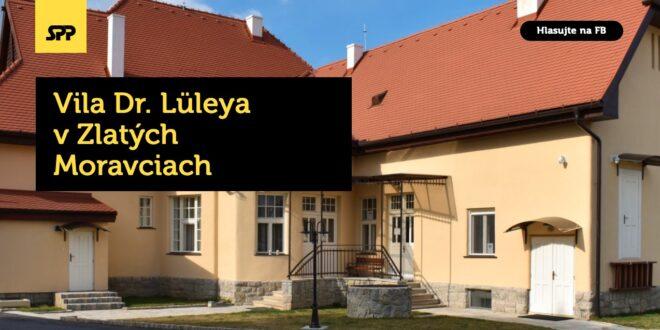 Hlasuj za Vilu Dr. Lüleya v Zlatých Moravciach
